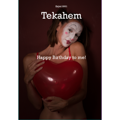 Esjiel 0001, Happy Birthday to me, © Tekahem